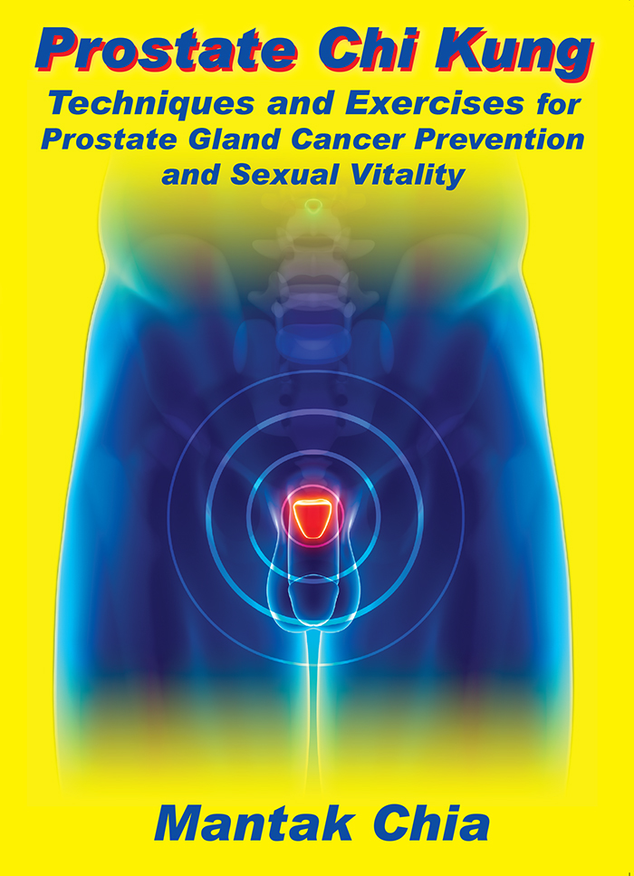 Prostate Chi Kung: Techniques and Exercises for Prostate Gland ...